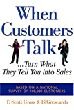 Buy When Customers Talk... Turn What They Tell You into Sales from Amazon