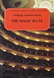 The Magic Flute (Die Zauberflote): Vocal Score