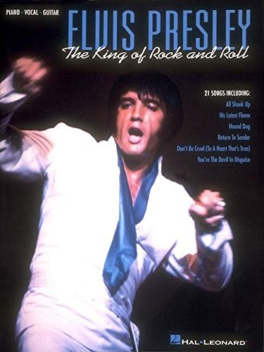 Elvis Presley - The King Of Rock and Roll
