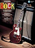 Total Rock Guitar : A Complete Guide to Learning Rock Guitar/Troy Stetina