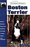 Guide to Owning a Boston Terrier (Re-335) by Jacqueline F. O'Neil