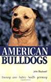 American Bulldogs by John Blackwell