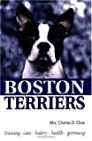 Boston Terriers by Mrs. Charles D. Cline