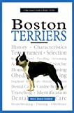 A New Owner's Guide to Boston Terriers by Bob Candland, Eleanor Candland
