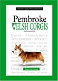 The New Owner's Guide To Pembroke Welsh Corgis