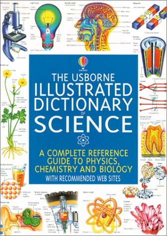 Pdf The Usborne Illustrated Dictionary Of Science A Complete
