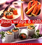 Asian Wraps & Rolls (Essential Kitchen Series)