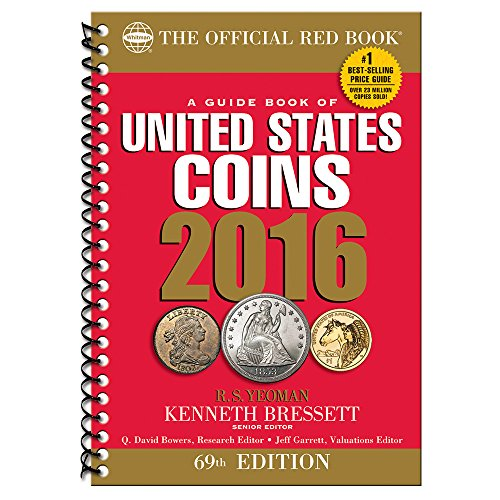 A Guide Book of United States Coins 2016 - Kenneth Bressett, R. S. Yeoman
