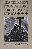 Image for New Testament Foundations for Christian Ethics