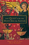 The Quest for the Historical Satan book cover