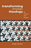 Transforming Christian Theology: For Church and Society book cover
