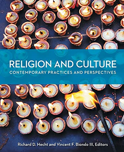 Religion and Culture: Contemporary Practices and Perspectives, Richard D. Hecht
