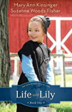 Life with Lily by Mary Ann Kinsinger and Suzanne Woods Fisher