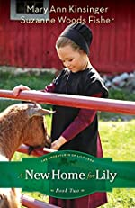 A New Home for Lily by Mary Ann Kinsinger and Suzanne Woods Fisher