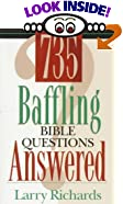 735 Baffling Bible Questions Answered