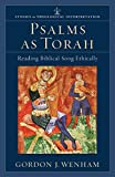 Psalms as Torah: Reading the Biblical Song Ethically book cover