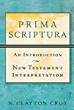Prima Scriptura: An Introduction to New Testament Interpretation book cover