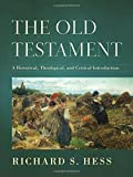 The Old Testament: A Historical, Theological, and Critical Introduction book cover