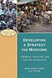Developing a Strategy for Missions: A Biblical, Historical, and Cultural Introduction book cover