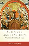 Scripture and Tradition: What the Bible Really Says book cover