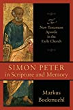 Simon Peter in Scripture and Memory: The New Testament Apostle in the Early Church book cover