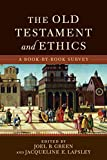 The Old Testament and Ethics: A Book-by-Book Survey book cover