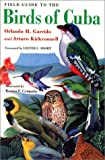 Garrido & Kirkconnell, Field Guide to the Birds of Cuba