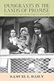 Immigrants in the Lands of Promise: Italians in Buenos Aires and New York City, 1870-1914