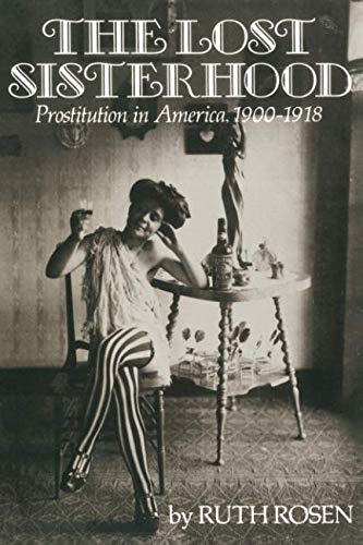 The Lost Sisterhood: Prostitution in America