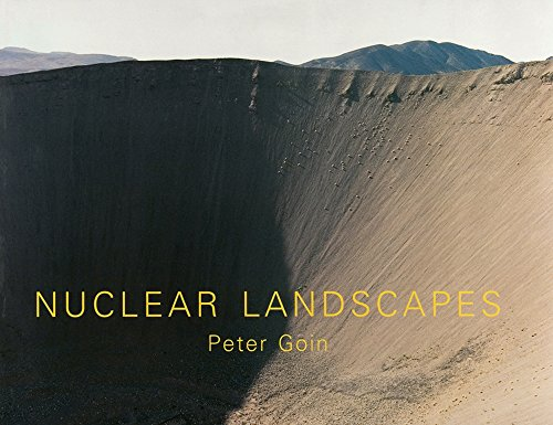 Nuclear Landscapes (Creating the North American Landscape), Goin, Professor Peter