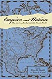 Empire and Nation: The American Revolution in the Atlantic World