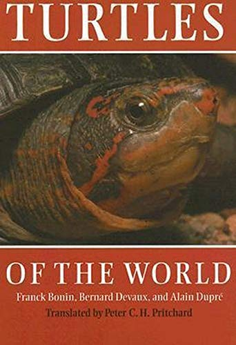 Turtles of the World, Bonin, Franck; Devaux, Bernard; Dupré, Alain