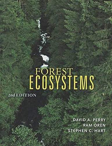Forest Ecosystems, Perry, David A.; Oren, Ram; Hart, Stephen C.