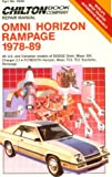 Chilton's Repair Manual Omni Horizon Rampage 1978-89: All U.S. and Canadian Models of Dodge Omni, Miser, 024, Charger 2.2 Plymouth Horizon, Miser, Tc3, Tc3 to