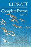 E.J. Pratt: Complete Poems (Collected Works of E.J. Pratt)