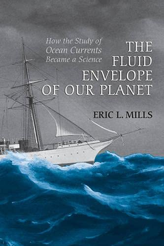 The fluid envelope of our planet : how the study of ocean currents became a science