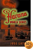 Havana World Series by  Jose Latour (Hardcover - February 2004)