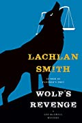 Wolf's Revenge by Lachlan Smith