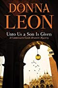 Unto Us a Son Is Given by Donna Leon