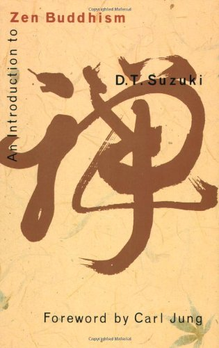 An Introduction to Zen Buddhism by D. T. Suzuki