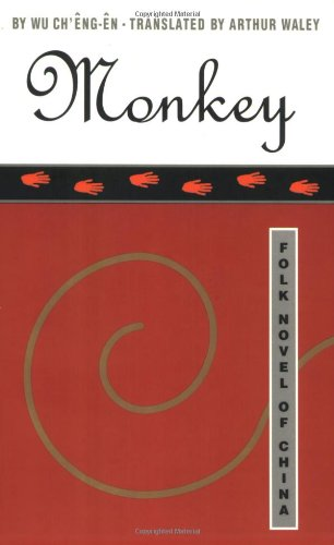 Monkey: Folk Novel of China, Ch'eng-en, Wu
