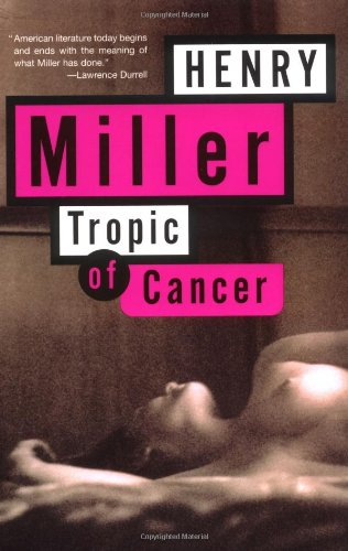 Tropic of Cancer, by Miller, Henry