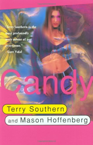 Candy, Terry Southern; Mason Hoffenberg