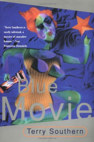 Blue Movie by Terry Southern