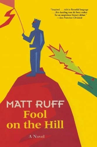 Fool on the Hill: A Novel, Ruff, Matt