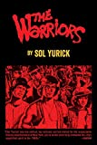 The Warriors (1965) (Book) written by Sol Yurick