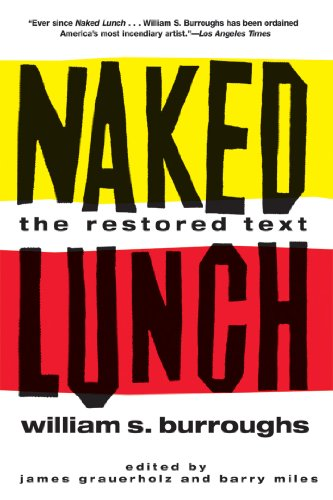 Naked Lunch: The Restored Text, Burroughs, William S.