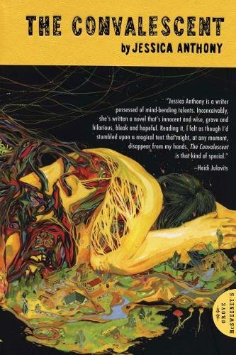 Convalescent, Jessica Anthony