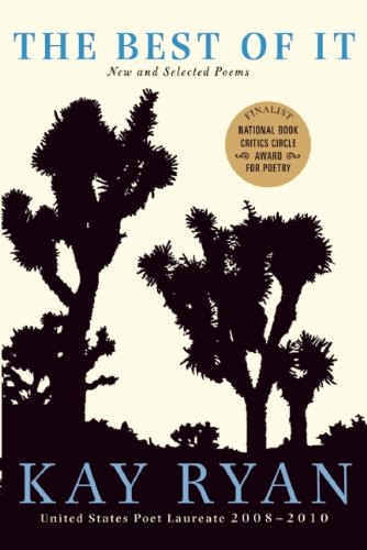 The Best of It: New and Selected Poems, Ryan, Kay