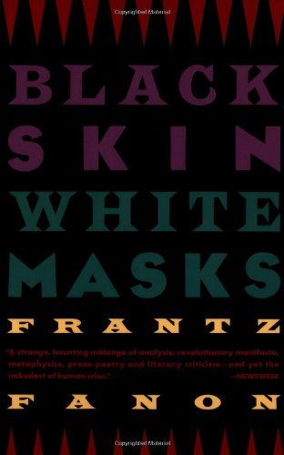 Black Skin, White Masks, Frantz Fanon